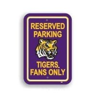 Lsu Plastic Parking Sign
