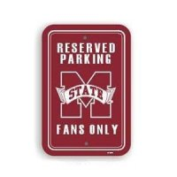 Mississippi State Plastic Parking Sign