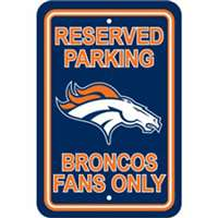 Denver Broncos Fan Parking Sign