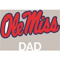 Mississippi Ole Miss Rebels Transfer Decal - Dad